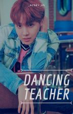 Dancing Teacher [Hoseok x Jennie] by _Aysel_95