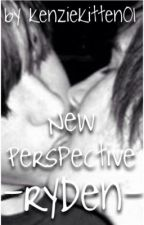 New Perspective -Ryden- by kenzieatthdisco