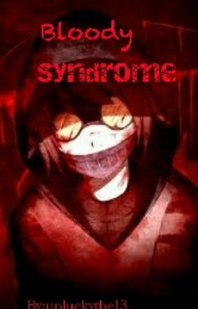 Bloody Syndrome (ticci toby x reader) - chapter 2 - dream within a
