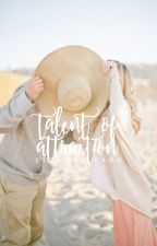 Talent Of Attraction by stereohearted