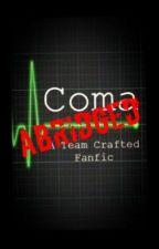 Coma ABRIDGED by MangoKiwi