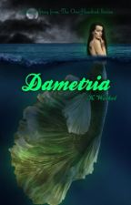 Dametria (TOH #3.5 - A Short Story) by renesmeewolfe