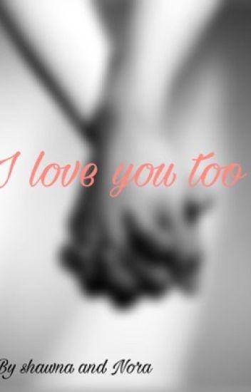 I Love You Too Crush X Reader Shawnaandnora Wattpad