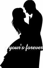 Your's forever by Alefiyahfaeez5253