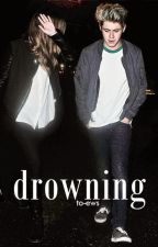 Drowning || niall horan au by to-ews