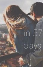 In 57 Days by loserftlrh