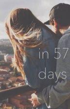In 57 Days by loserftlrh