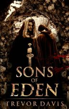 Sons of Eden by Trevor9000