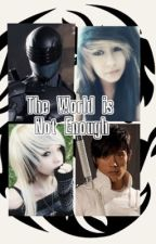 The World Is Not Enough (Snake Eyes x Oc & Storm Shadow X Oc) by AnimeLoverMurillo