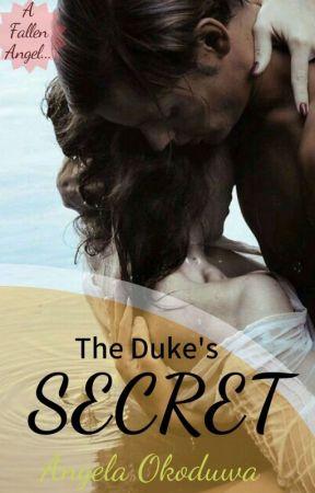 The Duke's Secret by Angelique_Esmeralda