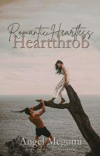 Romantic Heartless Heartthrob (#PPHAwards2018) #PHTimes2019 by Angel_megumi