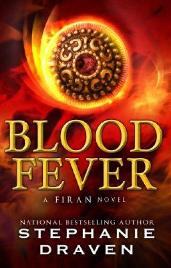 Blood Fever (A Firan Novel--Complete)