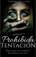 PROHIBIDA TENTACIÓN (TA#2) (Laughing Jack)[+18] by SombradeLuna28