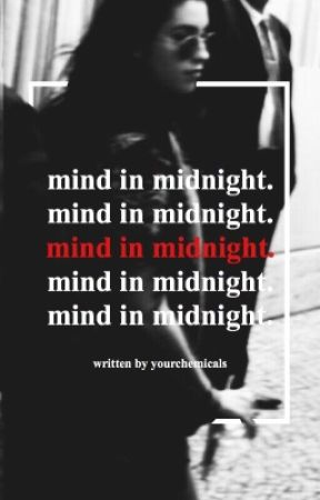 mind in midnight. by yourchemicals