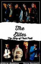 The Elites: Origins by ayzabelrose