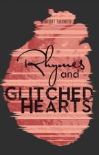 Rhymes and Glitched Hearts by MisokoFukumoto