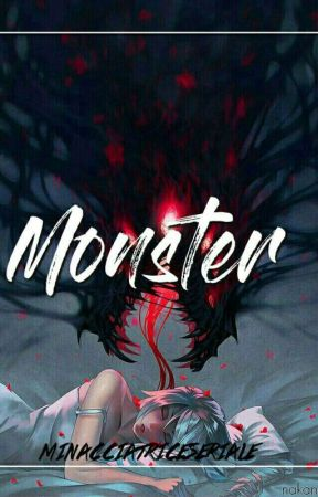 Monster-one Shot  by Minacciatriceseriale