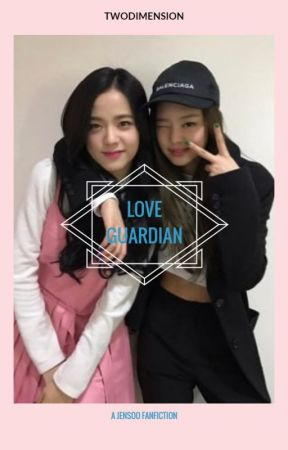 love guardian ↔ jensoo [HIATUS] by twodimension