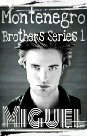 Montenegro Brothers Series 1 - MIGUEL by theneeks