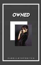 Owned (Camren) by CabelloTopsBitch