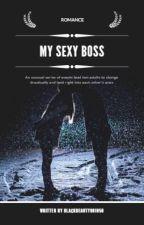 My Sexy Boss by blackbeauty901050