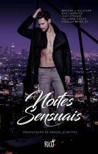 [DEGUSTAÇÃO] Noites Sensuais by JosyStoque