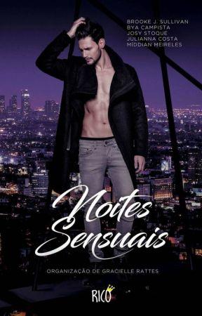 [DEGUSTAÇÃO] Noites Sensuais - Rico by JosyStoque