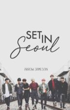 Set In Seoul » BTS by sykeses