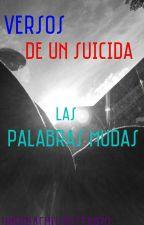 Versos de un suicida by suicidedisaster