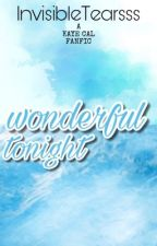 Wonderful Tonight by InvisibleTearsss