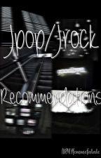 Jpop/Jrock Recommendations by ARMYfemmefatale