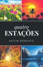 Quatro Estações  by KatlinCarolineAS