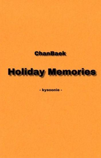 Holiday Memories  ||  ChanBaek