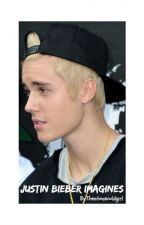 Justin Bieber Imagines by thestonecoldgirl