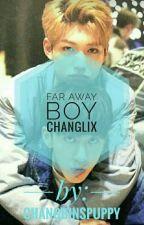 far away boy >>changlix<< by changbinspuppy