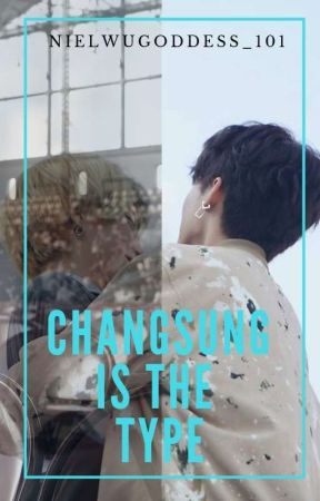 ChangSung's / BinSung's is the type by NielWuGod_101