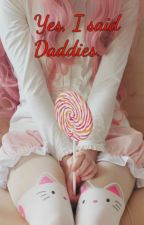 Yes, I said Daddies. by little_kitten911