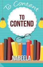 To Content and To Contend by Nablai