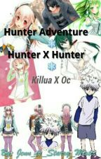 Hunter Adventure ❄A HunterXHunter FanFlic Killua Love Story❄ by Jenn_is_Starry_Music
