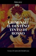 criminal:il destino tinto di rosso by gisnarunalu
