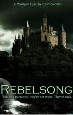 Rebelsong by Camakaze2