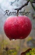 Remember by MelanieMepherson