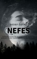 NEFES | SEDEF ÖZTAŞ by SedefOztas_