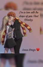 I'm in love with the shape of you.~Fred Weasley by SoniaDrago