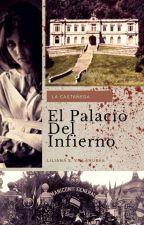 El Palacio Del Infierno.  by LiliannaVillanueva