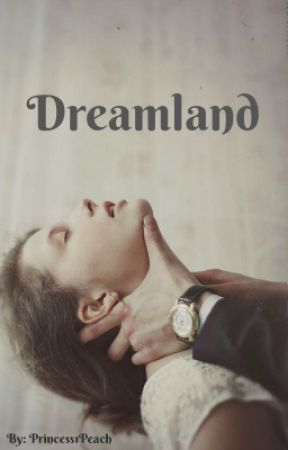 Dreamland (BDSM) by Princess1Peach