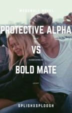Protective Alpha vs Bold Mate by splishXsploosh