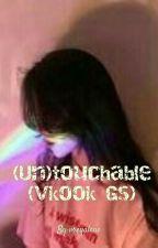 (Un)touchable (Vkook Gs) by vreyalene