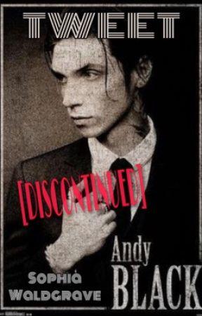~ Tweet ~ Andy Biersack x reader by sophiawaldgrave