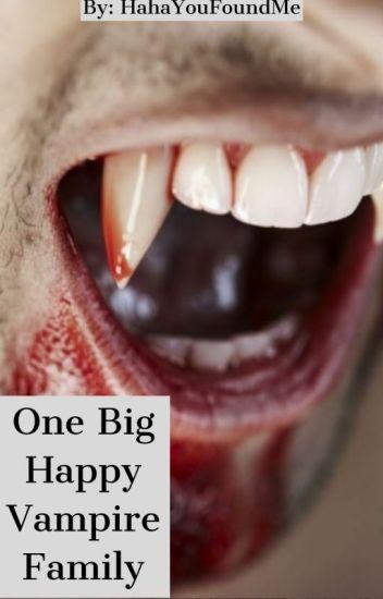 One Big Happy Vampire Family
